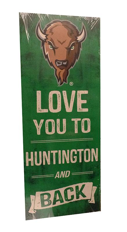 21575 <br>7x18 Love You  <br>to Huntington & Back <br>1 LEFT! <br>$14.99